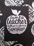 I am a teacher, what is your super power? - Ansichtkaart Zwart_