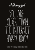 You are older than the internet - Ansichtkaart_