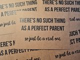 Theres no such thing as a perfect parent, so just be a real one Ansichtkaart Beezonder_