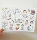 """Stay Positive Drink Tea"" A6 Postkaart_"