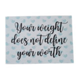 'Your weight does not define your worth' - Ansichtkaart_