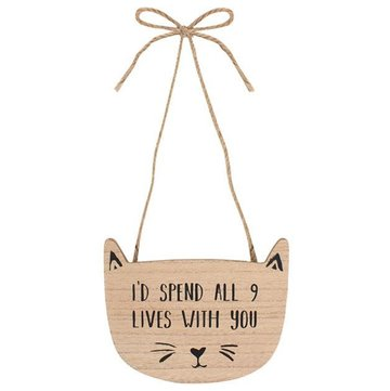 'I'd spend all 9 lives with you' Houten Bordje Decoratie Kat