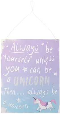 Purple Blue Eenhoorn Unicorn Plaque Metal Sign Always be yourself, unless you can be a unicorn, then always be a unicorn.