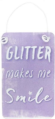 Mini Purple Unicorn Metal Sign Bordje Glitter Makes Me Smile
