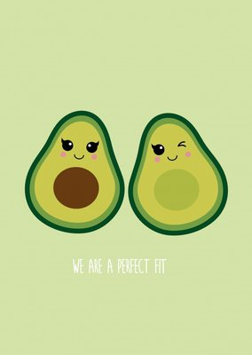 'We are a perfect fit' Avocado Ansichtkaart
