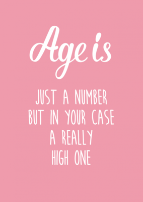 'Age is just a number...' Ansichtkaart