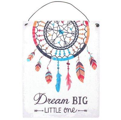 'Dream big little one' Metalen Bord Dromenvanger
