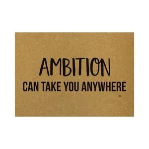 Ambition can take you anywhere Ansichtkaart Beezonder