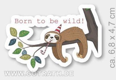 'Born to be wild' Luiaard Magneet