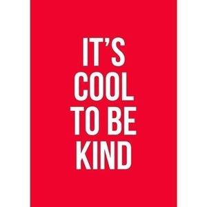 It's cool to be kind - Ansichtkaart
