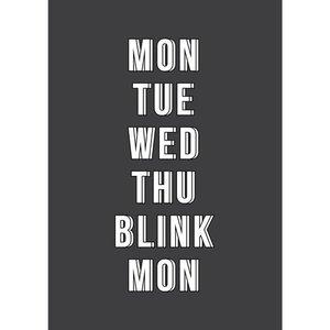 Mon, tue, wed, thu, blink, mon - Ansichtkaart