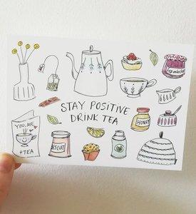 """Stay Positive Drink Tea"" A6 Postkaart"
