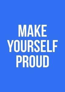 Make yourself proud - Ansichtkaart