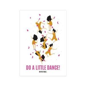 Do a little dance - Ansichtkaart