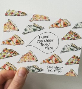 I like you more than pizza - Ansichtkaart