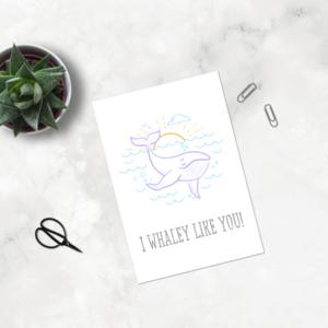 I whaley like you! - Ansichtkaart