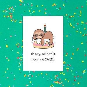 'Ik zag wel dat je naar me CAKE...' Schattige Luiaard - Ansichtkaart