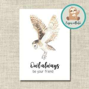 Owl always be your friend Uil - Ansichtkaart