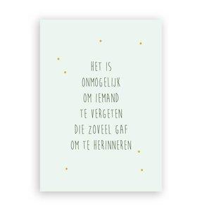 Het is onmogelijk om iemand te vergeten die zoveel gaf om te herinneren - Ansichtkaart met Envelop